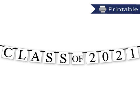 Class of 2021 Banner Printable