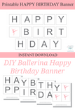 DIY ballerina happy birthday banner - Celebrating Together