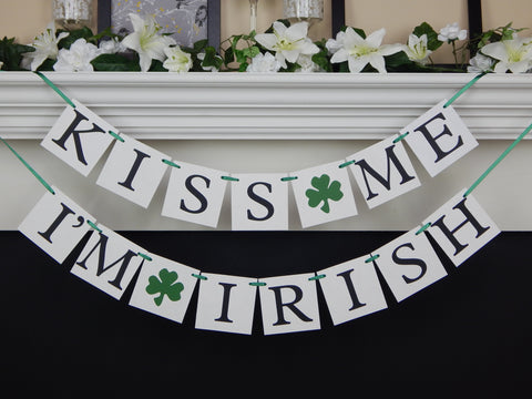 Kiss Me I'm Irish Banner - Celebrating Together