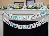 Eat Drink and Be Married Banner - wedding decor - Celebrating Together