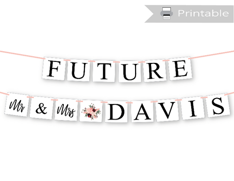 future mr and mrs banner - printable engagement party decoration - Celebrating Together
