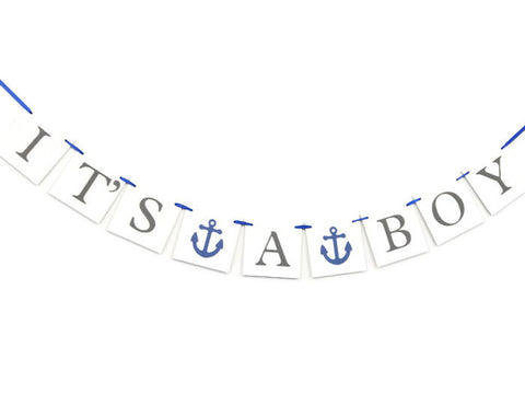 It's A Boy banner with nautical theme, anchors
