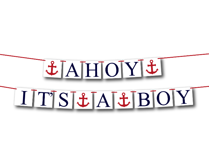 Nautical ahoy it's a boy banner - Celebrating Together