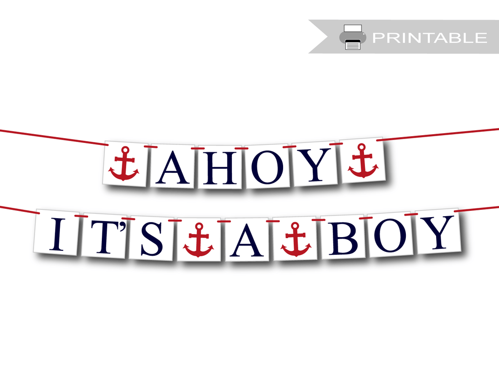 ahoy it's a boy printable banner - Celebrating Together