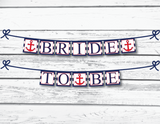 red and navy bride to be printable banner - Celebrating Together
