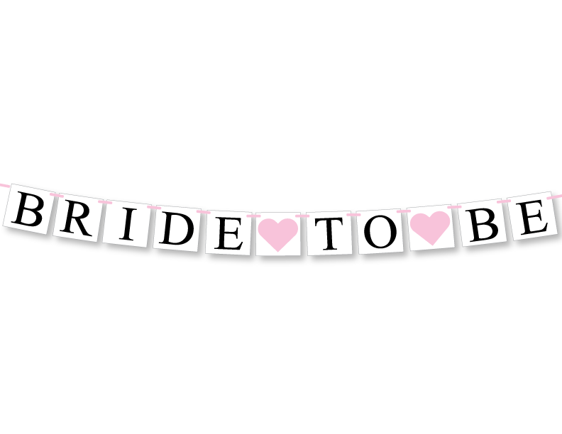 bride to be banner - Celebrating Together
