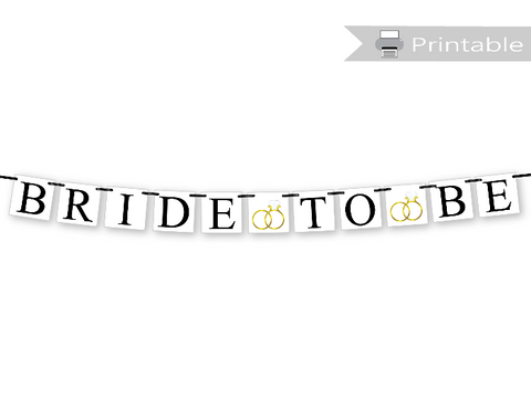 printable bride to be banner - wedding ring diy bridal shower decorations - Celebrating Together