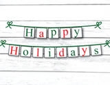 happy holidays banner with red and green letters - festive holiday decor - Celebrating Together