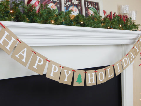 rustic happy holidays banner - Christmas mantel decoration - Celebrating Together