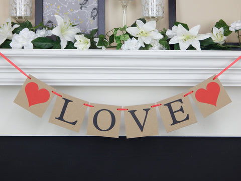 Love Banner, Rustic Valentines day decor, wedding head table decor, bridal shower bunting, engagement party or save the date photo prop sign
