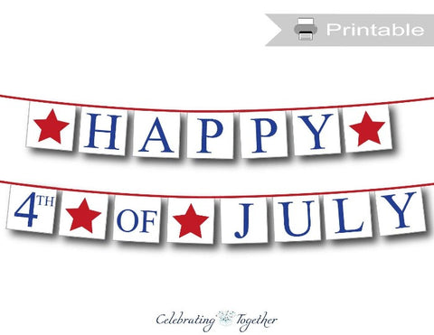 printable happy 4th of july banner - Celebrating Together