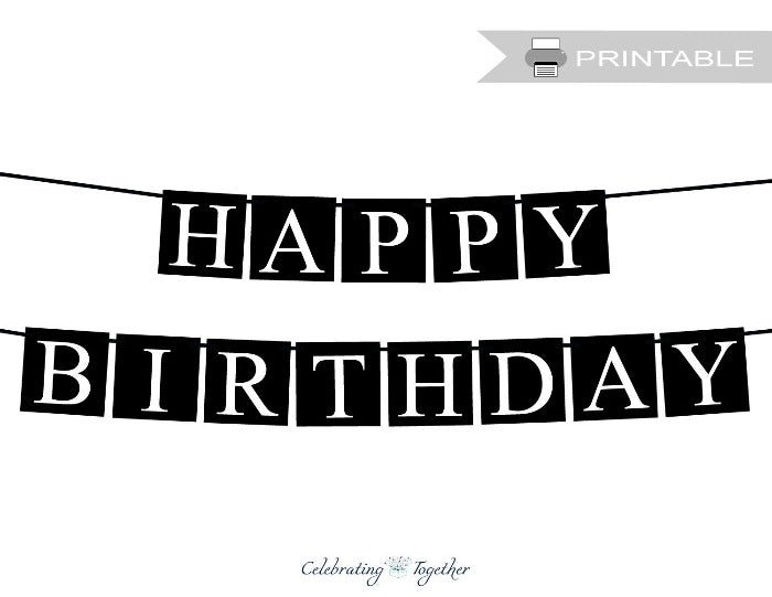 Printable Black Happy Birthday Banner