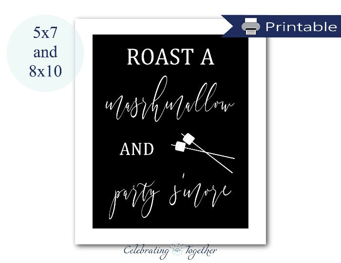 printable roast a marshmallow and party s'more sign - diy party decor - Celebrating Together
