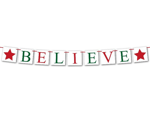 believe banner - christmas home decor - Celebrating Together