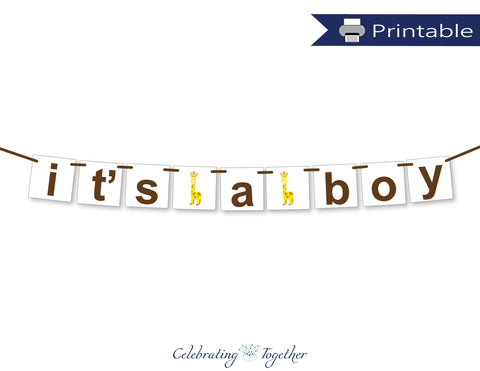 printable it's a boy banner - giraffe themed baby shower banner - Celebrating Together