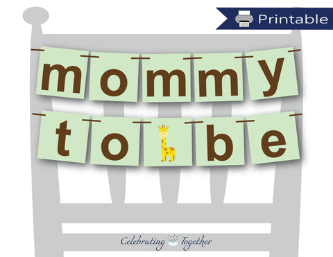 printable mommy to be chair banner - Celebrating Together