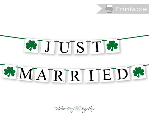 printable clover just married banner - st patricks day wedding decor - Celebrating Together