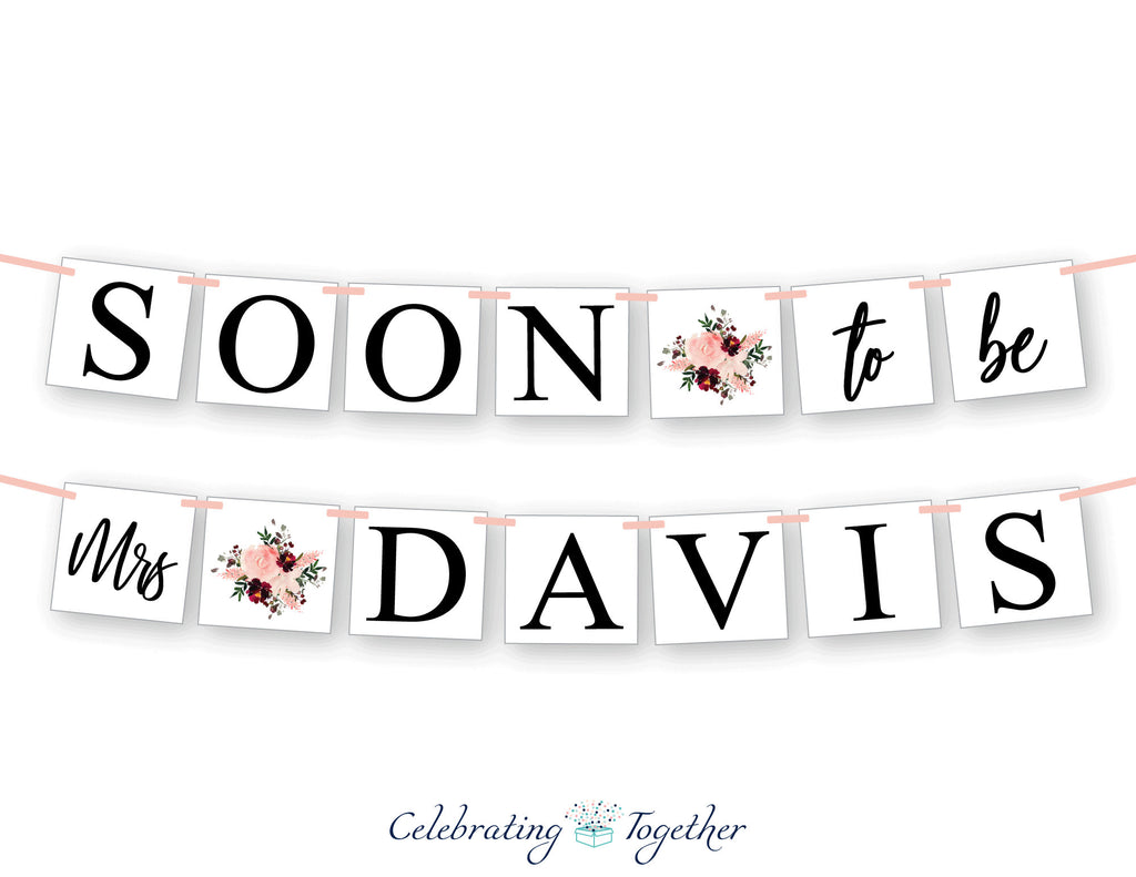 watercolor florals soon to be mrs banner - Celebrating Together