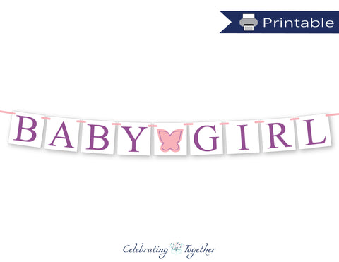 printable baby girl banner - diy butterfly baby shower decoration - Celebrating Together