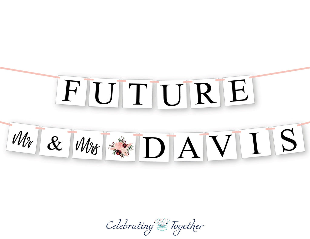 watercolor floral future mr and mrs custom name banner - Wedding decoration - Celebrating Together