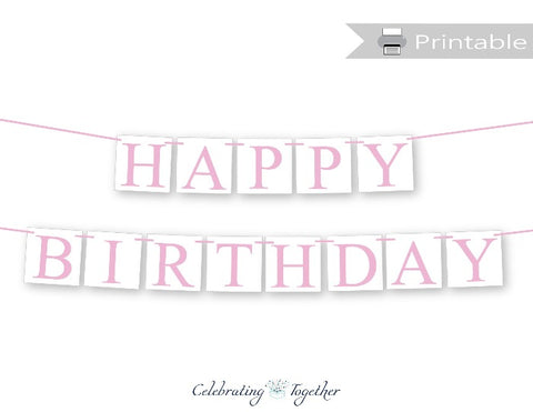 printable girls pink happy birthday banner - Celebrating Together