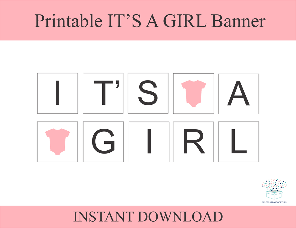 printable onesie it's a girl banner - Celebrating Together