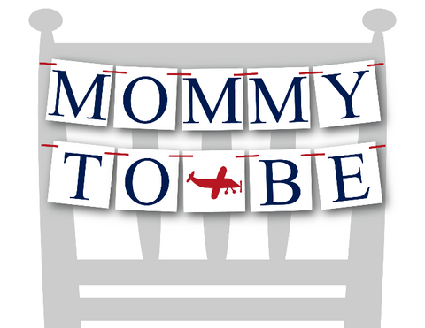 plane mommy to be chair sign - airplane baby shower decor - Celebrating Together