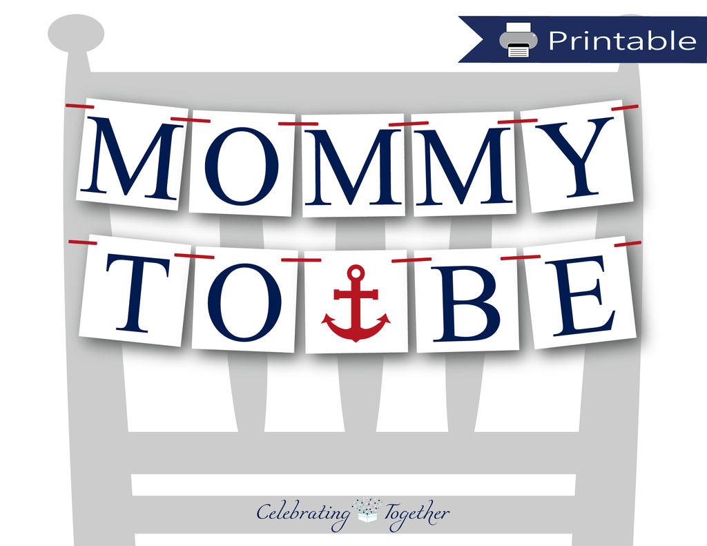printable nautical mommy to be chair banner - Celebrating Together