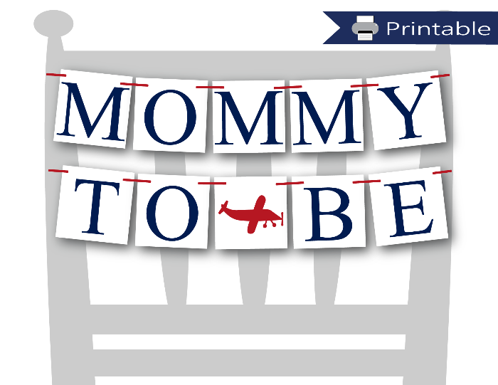 airplane printable mommy to be chair banner - Celebrating Together