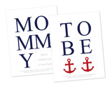 DIY mommy to be banner for back of chair - anchor themed seat of honor baby shower decoration - Celebrating Together