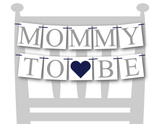 navy baby shower decoration - mommy to be chair sign - Celebrating Together