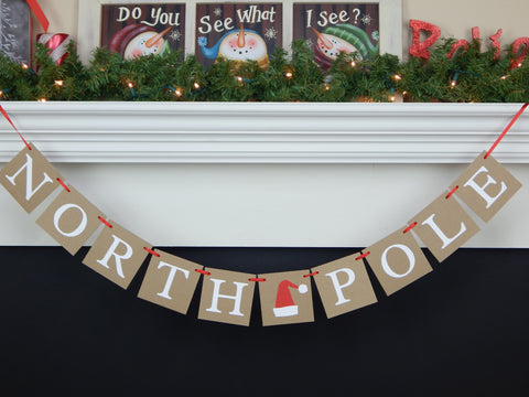 Rustic north pole banner - photo with santa photo prop holiday decor - Celebrating Together