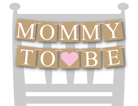 printable rustic mommy to be chair banner - Celebrating Together