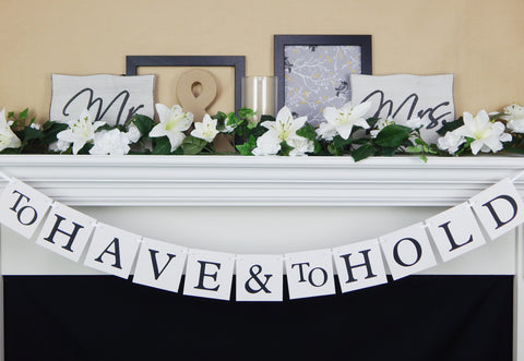 to have and to hold wedding banner