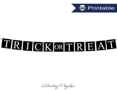 printable trick or treat banner - Celebrating Together