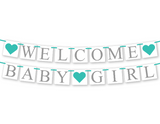 aqua welcome baby girl sign - Celebrating Together