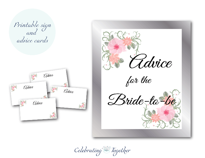 printable advice for the bride to be sign and printable watercolor flower advice cards - Celebrating Together