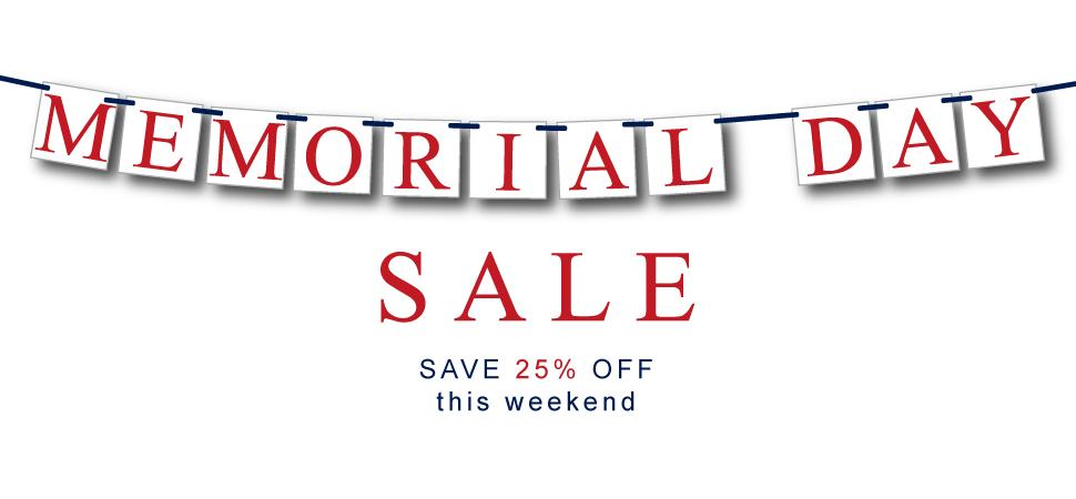 Memorial Day Sale Save 25% today!