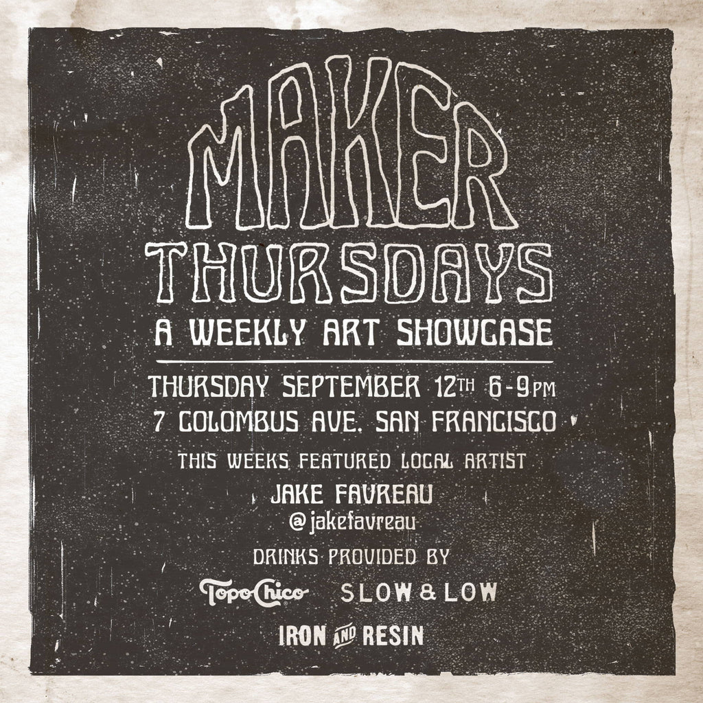 Maker Thursday in SF - Tonight with Slow & Low + Topo Chico