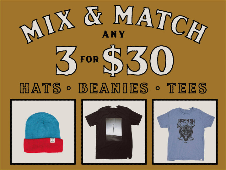 Mix & Match Sale: Any 3 For $30