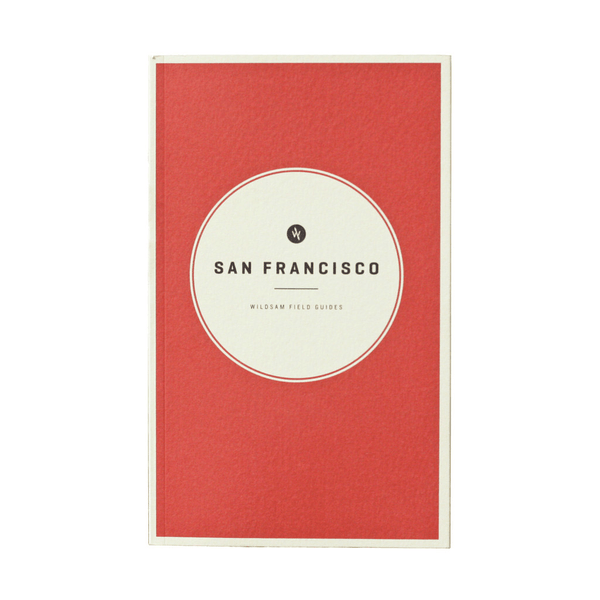Wildsam Field Guide - San Francisco
