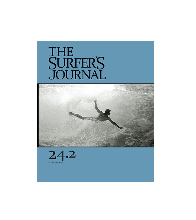 The Surfer's Journal Issue 24.2 - Accessories: Magazines - Iron and Resin