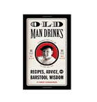 Old Man Drinks - Home Essentials - Iron and Resin