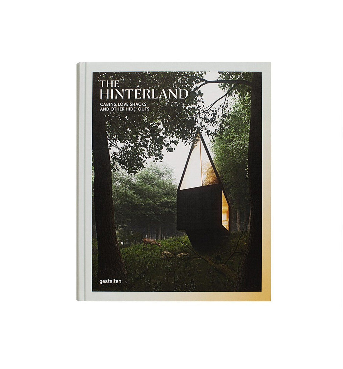 The Hinterland - Cabins, Love Shacks and Other Hide-Outs - Home Essentials - Iron and Resin