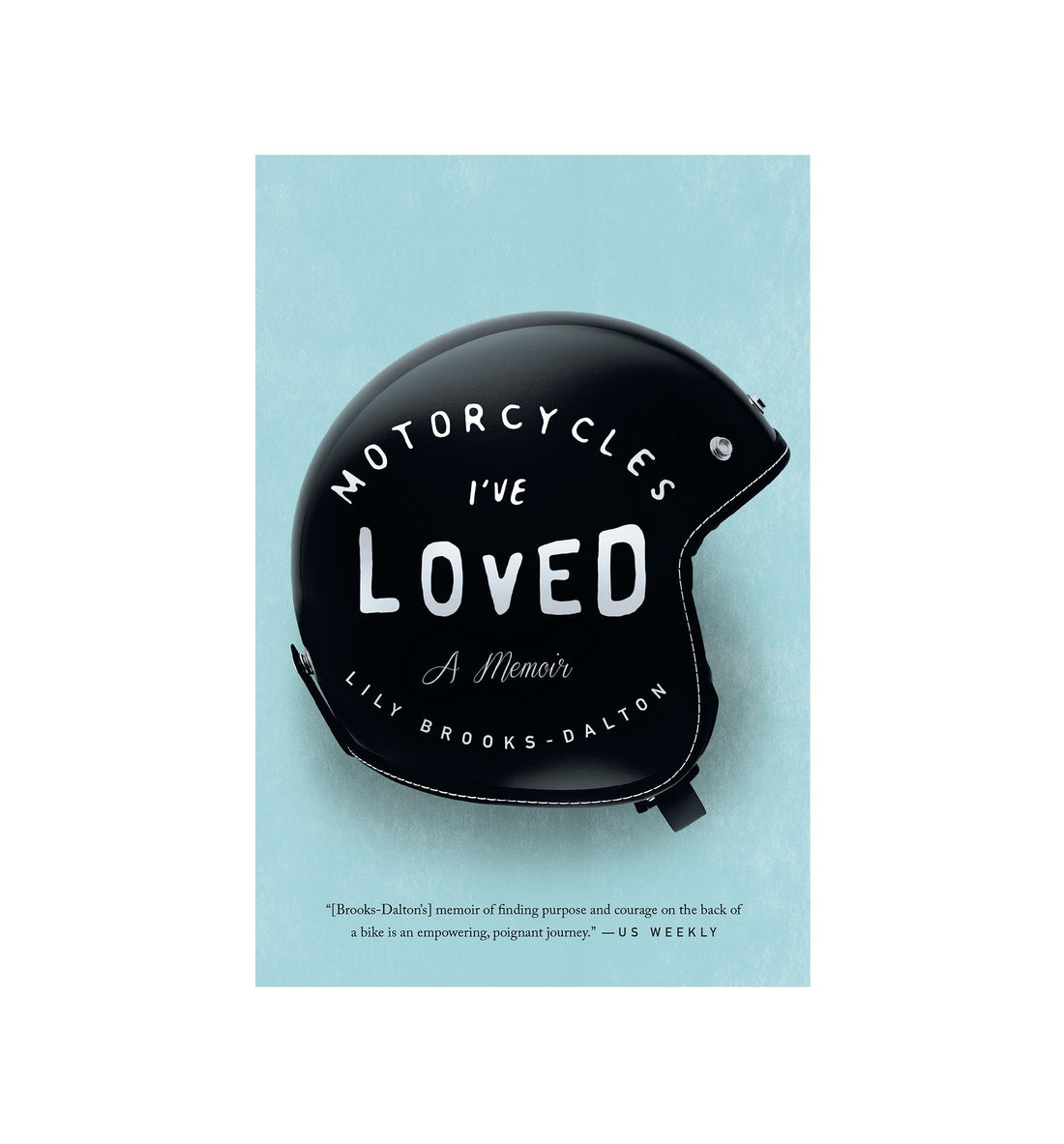 Motorcycles I've Loved - Paperback - Home Essentials - Iron and Resin