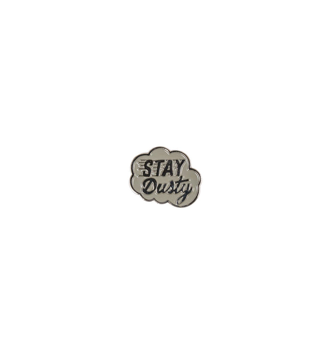 INR Stay Dusty Enamel Pin - Accessories: Pins - Iron and Resin