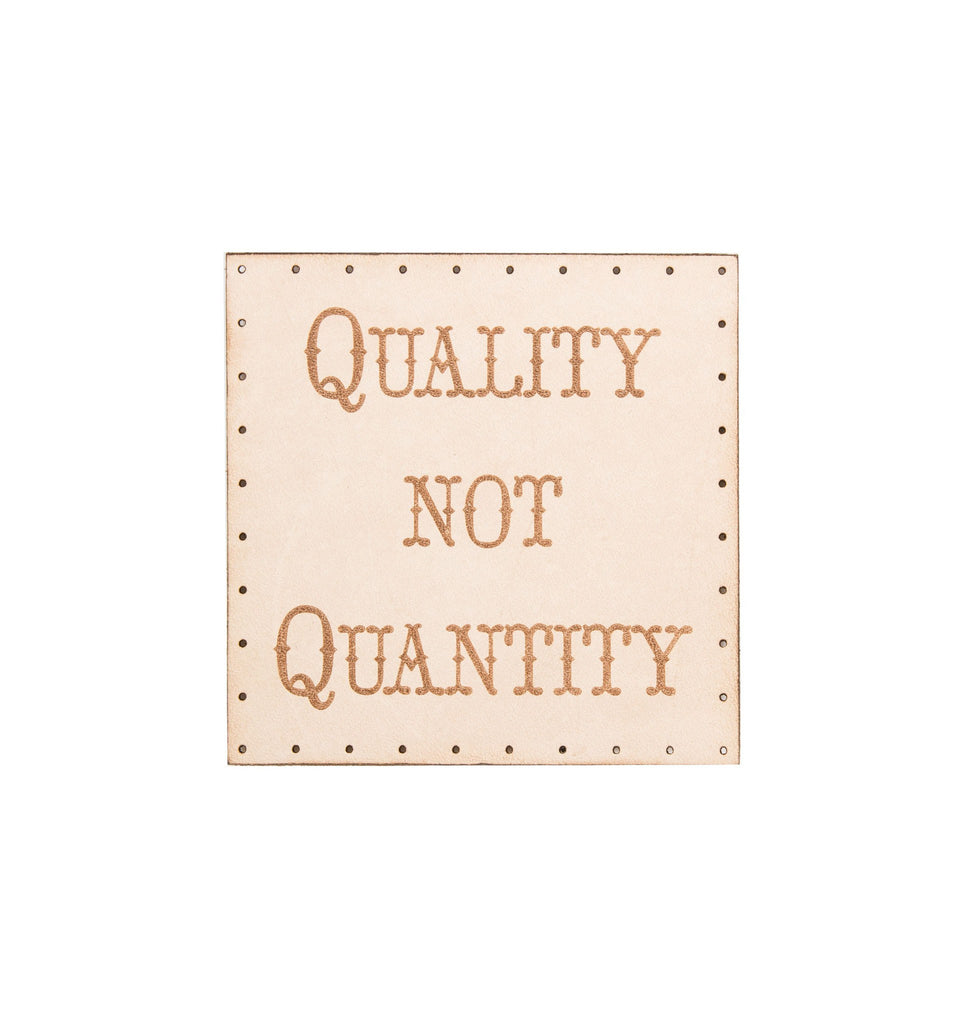 Quality Not Quantity Patch