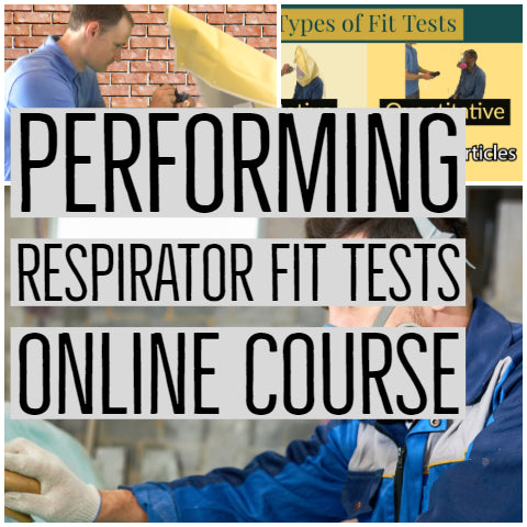 How To Perform Respirator Fit Tests Online Course
