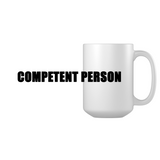 Competent Person Coffee Mug