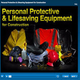 Personal Protective & Lifesaving Equipment for Construction Online Training
